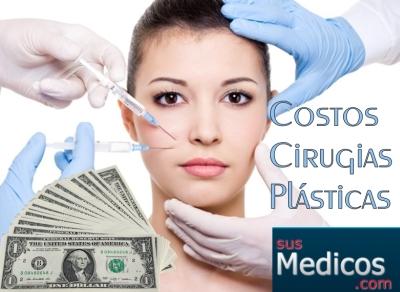 Precios de las Cirugias Plasticas más solicitadas
